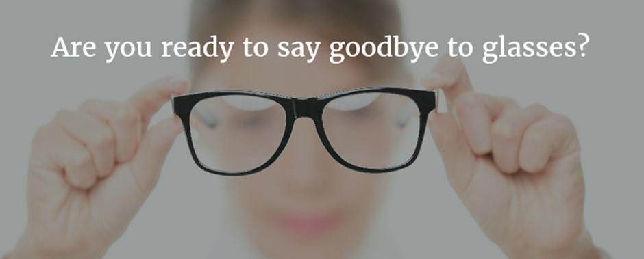 Say Good Bye To Glasses